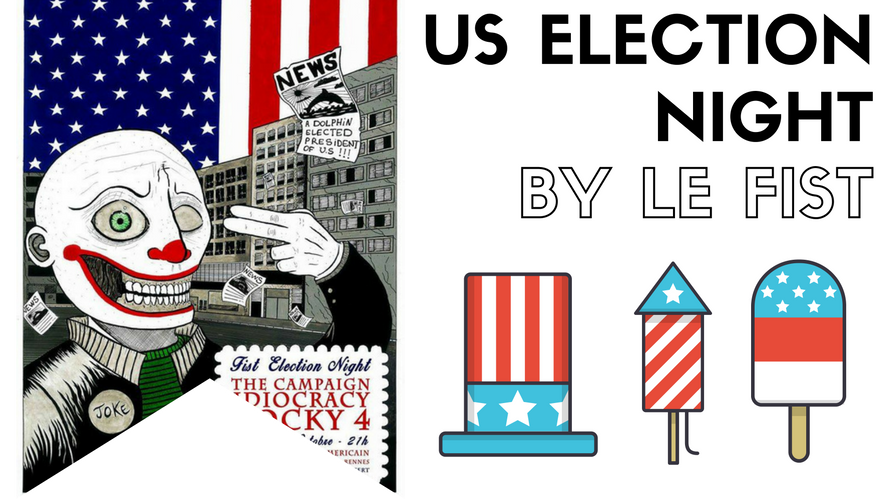 US Election Night By Le FIST