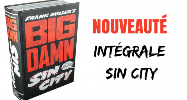 Big Damn Sin City De Franck Miller