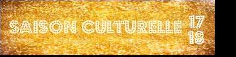 Présentation De La Saison Culturelle 2017-2018