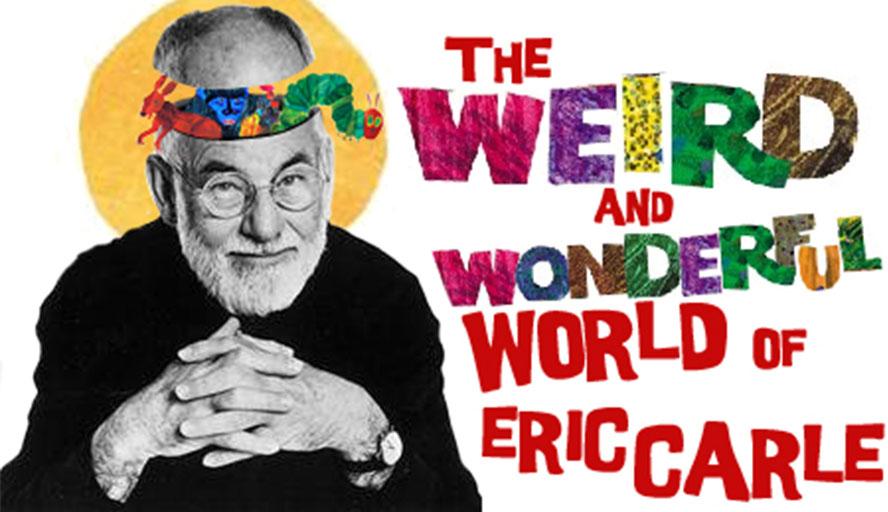 Focus Sur Eric Carle: THE Artist Du Livre Jeunesse