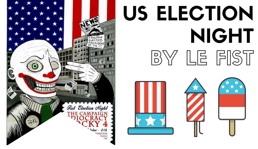 US Election Night By Le FIST | Une Folle Nuit De Ciné US