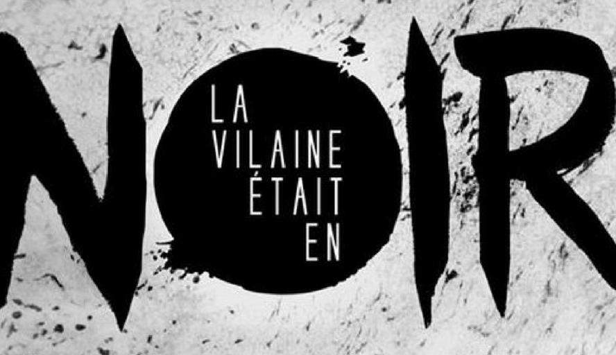 Vilaine Noir