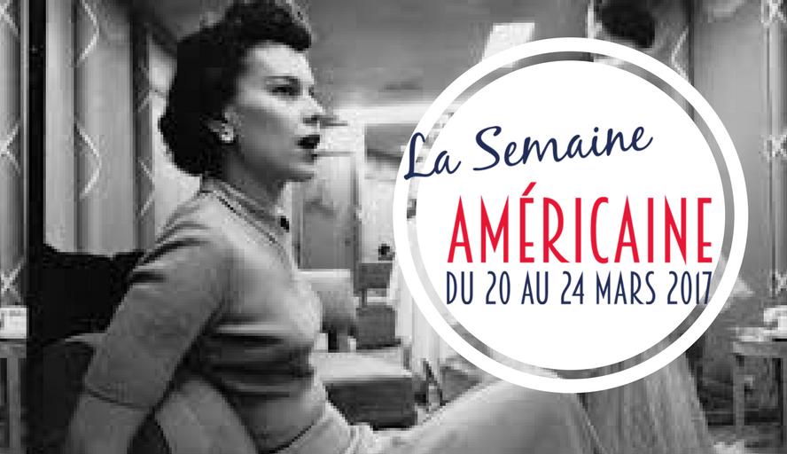 EXPOSITION ★ La Semaine Américaine