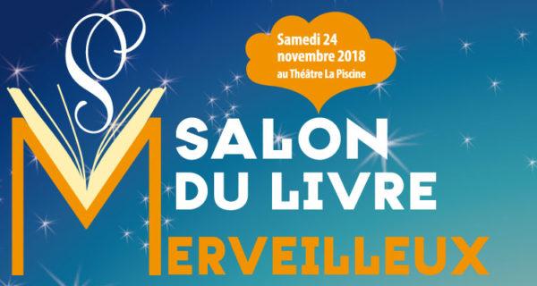Samedi 24 Novembre /► L'Institut Franco-américain Au Salon Du Livre Merveilleux De Châtenay-Malabry