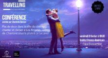 Vendredi 8 Février – 18h30 /► Pas De Deux Dans La Ville Du Cinéma : Chanter Et Danser à Los Angeles De Singin'in The Rain à La La Land