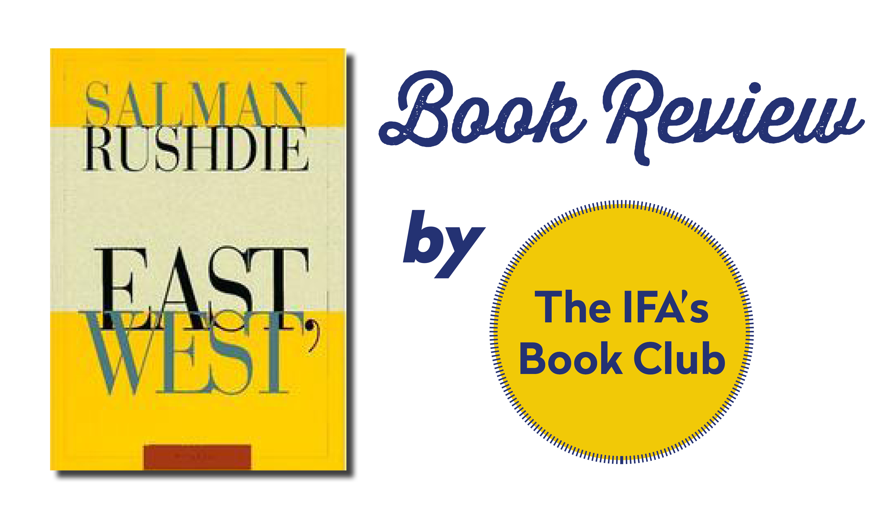 "Book Club Review: ""East, West"" By Salman Rushdie"