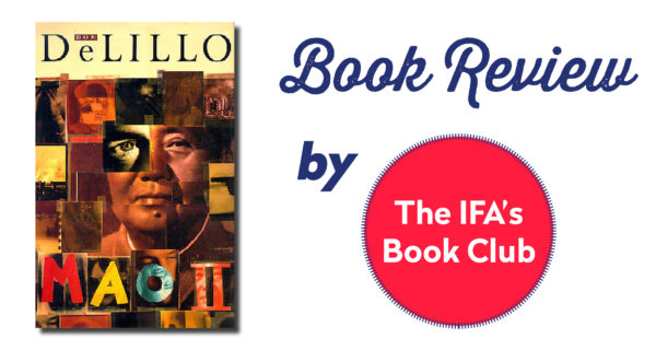 "Book Club Review: ""Mao II"" By Don DeLillo"