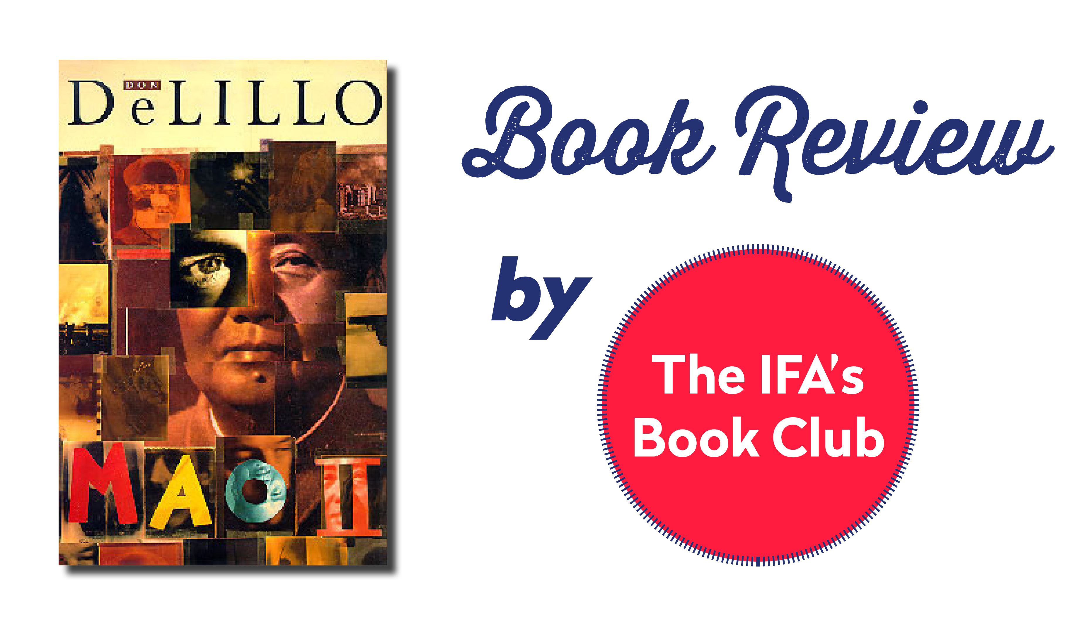 "Book Club Review: ""Mao II"" By Don DeLillo"