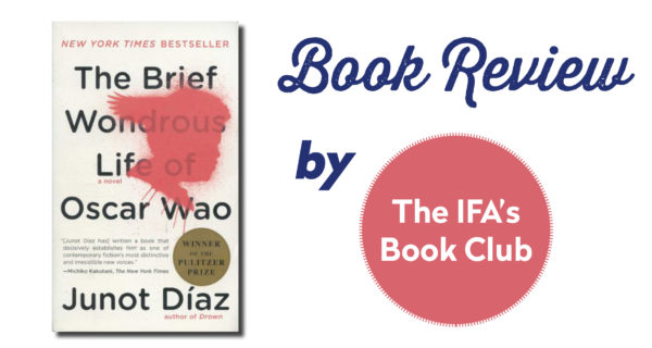 "Book Club Review: ""The Brief Wondrous Life Of Oscar Wao"" By Junot Diaz"