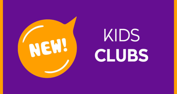 NOUVEAUTÉ ★ KIDS CLUBS