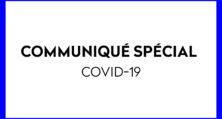 COMMUNIQUÉ SPÉCIAL Covid-19 ★ Fermeture Temporaire ★
