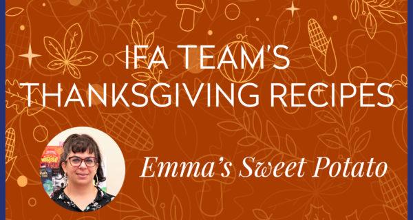 IFA Team's Thanksgiving Recipes ★ Emma