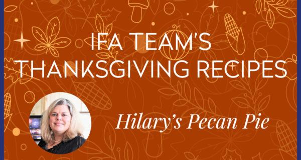 IFA Team's Thanksgiving Recipes ★ Hilary