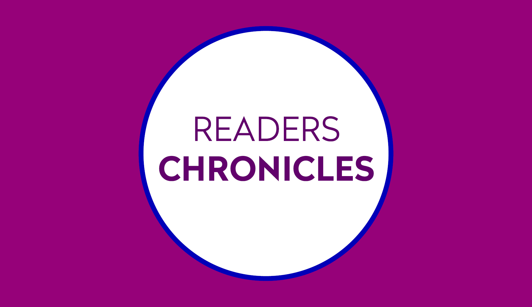 Readers Chronicles