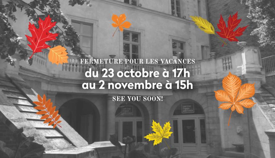 ★ Fermeture Pour Les Vacances★